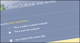 Outlook Web Access.